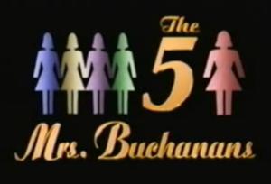 The 5 Mrs. Buchanans - Image: 5Mrs Buchanans Logo