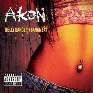 Belly Dancer (Bananza) - Image: Akon Belly Dancer (Bananza)