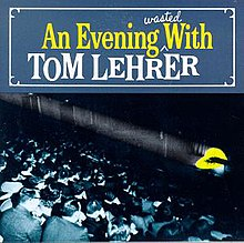 An Evening Wasted With Tom Lehrer.jpg