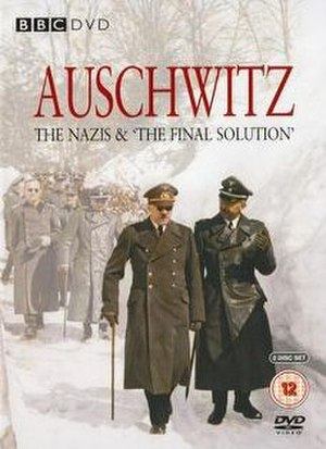Auschwitz: The Nazis and 'The Final Solution' - BBC DVD cover