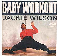 Baby Workout - Jackie Wilson.jpg