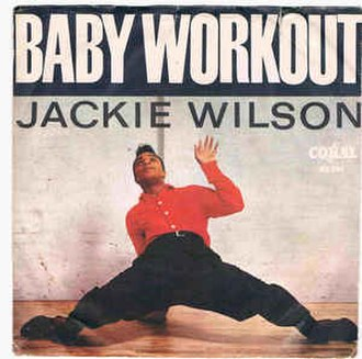 Baby Workout - Image: Baby Workout Jackie Wilson