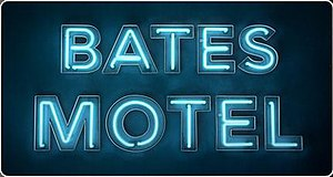Bates Motel (TV series) - Image: Bates Motel Title
