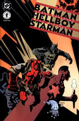 Batman/Hellboy/Starman - Image: Batman Hellboy Starman