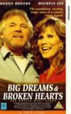 Big Dreams and Broken Hearts: The Dottie West Story - VHS cover