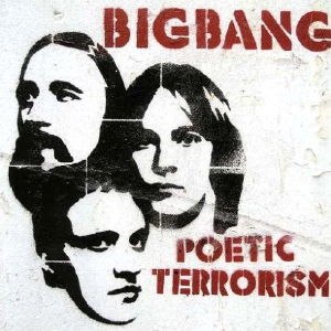 Poetic Terrorism - Image: Bigbang PT