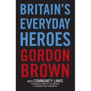 Britain's Everyday Heroes - Image: Britain's Everyday Heroes Gordon Brown