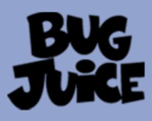 Bug Juice - Image: Bug Juice