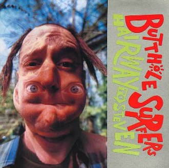 Hairway to Steven - Image: Butthole Surfers Hairway Front