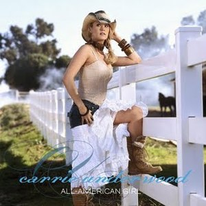 All-American Girl (song) - Image: Carrie Underwood All American Girl