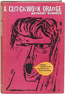 <i>A Clockwork Orange</i> (novel) 1962 novel by Anthony Burgess