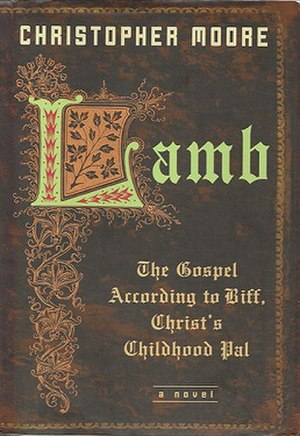 Lamb: The Gospel According to Biff, Christ's Childhood Pal - Cover of American paperback (Perennial)
