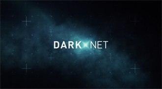 Dark Net (TV series) - Image: Dark Net 2016 Title Card
