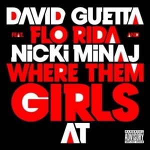 Where Them Girls At - Image: David Guetta Where Them Girls At