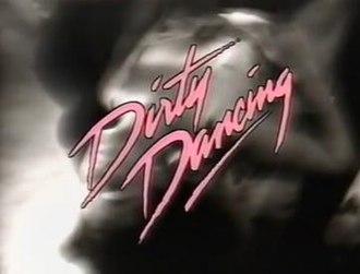 Dirty Dancing (1988 TV series) - Image: Dirty Dancing TV88 titlescreen