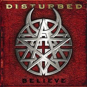 Believe (Disturbed album) - Image: Disturbed Believe