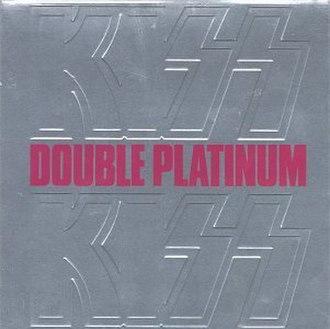 Double Platinum (Kiss album) - Image: Double platinum album cover
