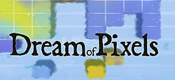 Dream of Pixels