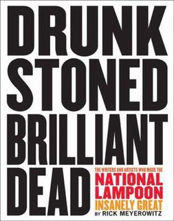 <i>Drunk Stoned Brilliant Dead</i> (book) 2010 book by Rick Meyerowitz