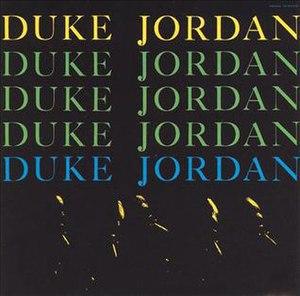 Duke Jordan Trio and Quintet - Image: Duke Jordan Trio and Quintet