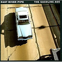 East River Pipe - The Gasoline Age album art.jpg