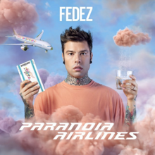 Image result for Fedez - Paranoia Airlines