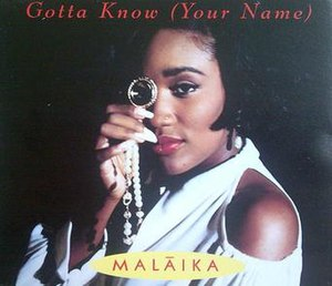Gotta Know (Your Name) - Image: Gotta Know, Malaika, front