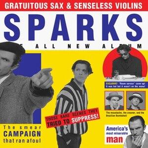 Gratuitous Sax & Senseless Violins - Image: Gratuitous Sax & Senseless Violins Sparks