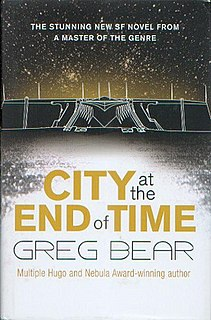 <i>City at the End of Time</i> 2008 novel by Greg Bear