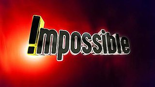 <i>Impossible</i> (game show) British game show