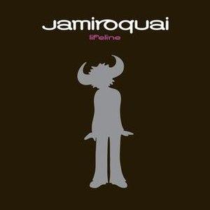 Lifeline (Jamiroquai song) - Image: JK Lifeline