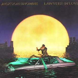 Lawyers in Love - Image: Jackson Browne Lawyers in Love