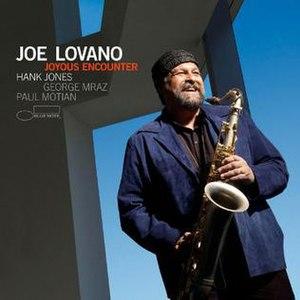 Joyous Encounter - Image: Joyous Encounter Joe Lovano