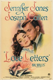 <i>Love Letters</i> (1945 film) 1945 film by William Dieterle