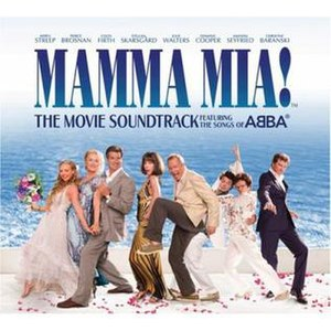 Mamma Mia! The Movie Soundtrack - Image: Mamma Mia