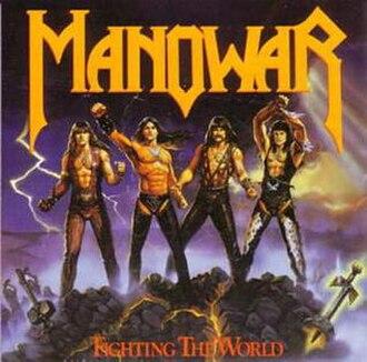 Fighting the World - Image: Manowar Fightingtheworld