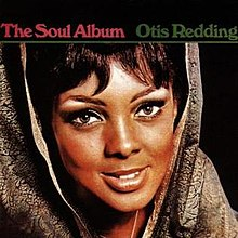 Otis Redding - The Soul Album cover.JPG