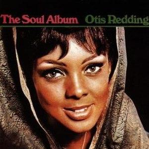 The Soul Album - Image: Otis Redding The Soul Album cover