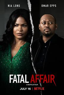 <i>Fatal Affair</i> 2020 American psychological thriller film