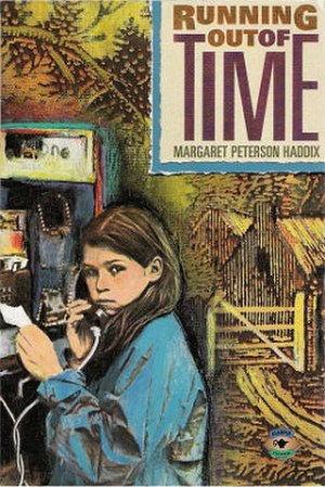 Running Out of Time (Haddix novel) - Image: Running Outof Time