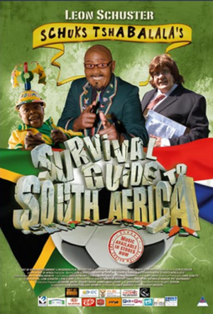 Schuks Tshabalala's Survival Guide to South Africa - Theatrical release poster
