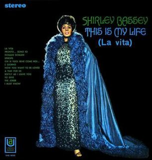 <i>This Is My Life</i> (La vita) 1968 studio album by Shirley Bassey