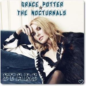 Stars (Grace Potter and the Nocturnals song) - Image: Stars song by grace potter and the nocturnals