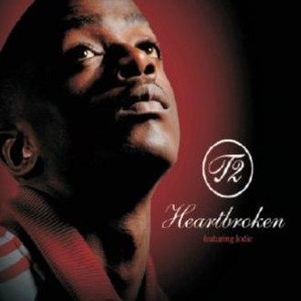 Heartbroken (song) - Image: T2 (featuring Jodie Aysha) Heartbroken (Alternate)