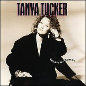 Tennessee Woman - Image: Tanya Tucker Tennessee Woman