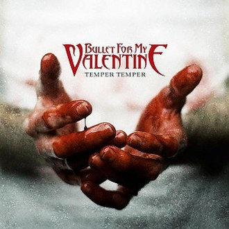 Temper Temper (Bullet for My Valentine album) - Image: Temper Temper Cover