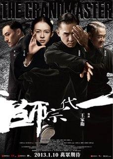 <i>The Grandmaster</i> (film) 2013 film by Wong Kar-Wai