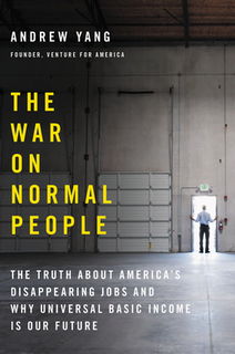 <i>The War on Normal People</i> 2018 book by Andrew Yang