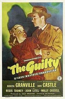 <i>The Guilty</i> (1947 film) 1947 film by John Reinhardt