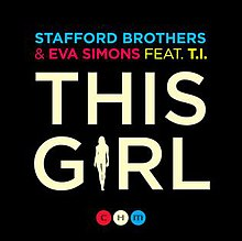 This Girl by Stafford Brothers, Eva Simons and TI.jpg